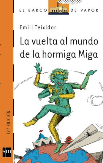 VUELTA AL MUNDO DE LA HORMIGA MIGA , LA - 147 Barco Vapor Naranja