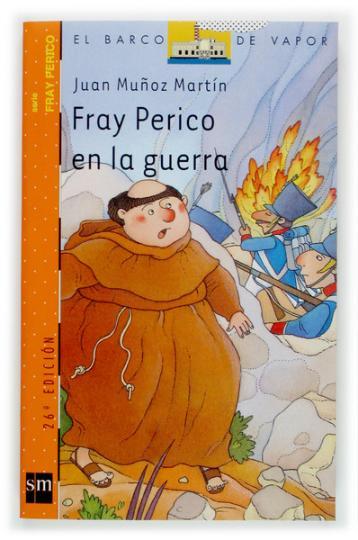 FRAY PERICO EN LA GUERRA - Barco de Vapor