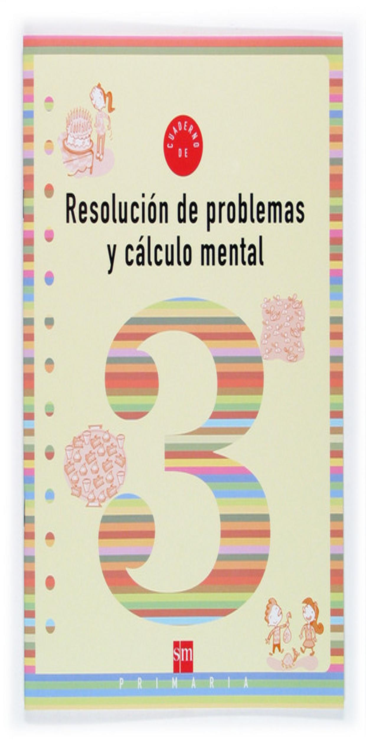 RESOLUCION DE PROBLEMAS Y CALCULO MENTAL 3