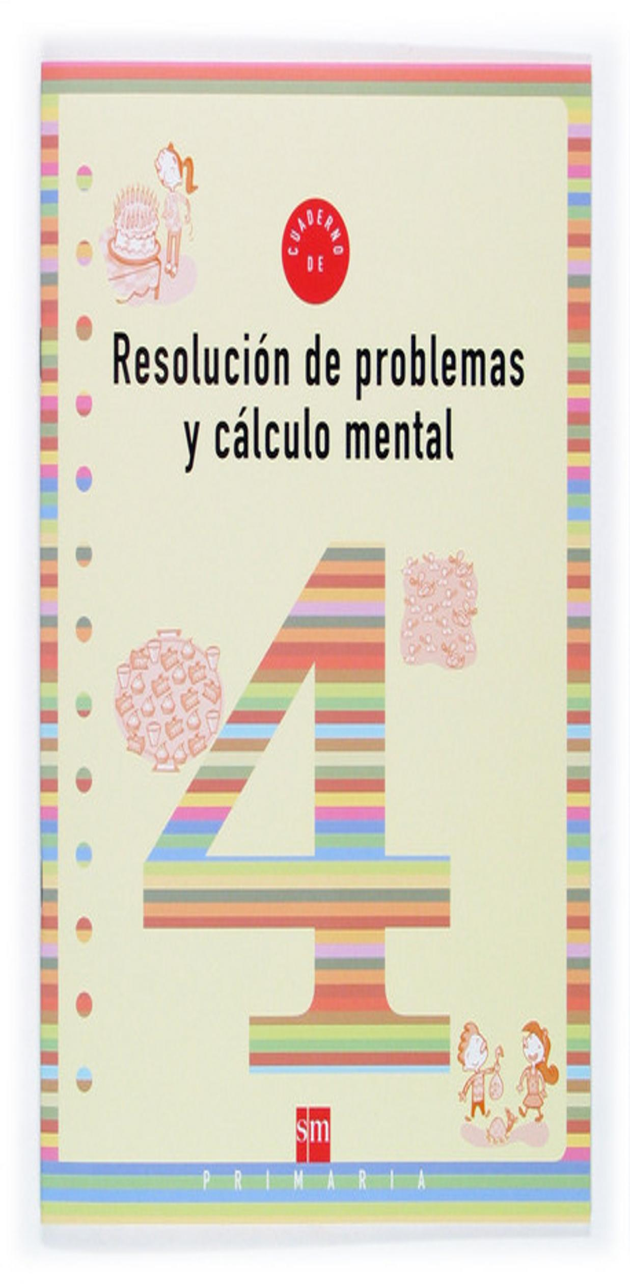 RESOLUCION DE PROBLEMAS Y CALCULO MENTAL 4