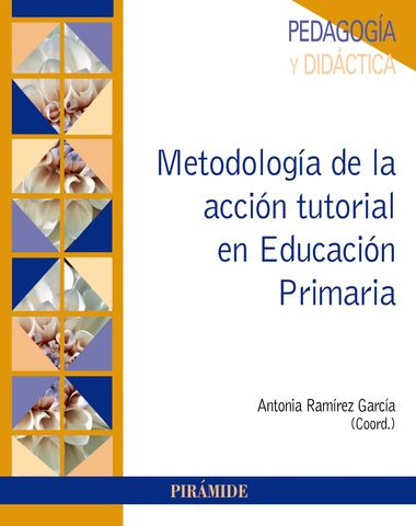 METODOLOGIA DE LA ACCION TUTORIAL EN EDUCACION PRIMARIA