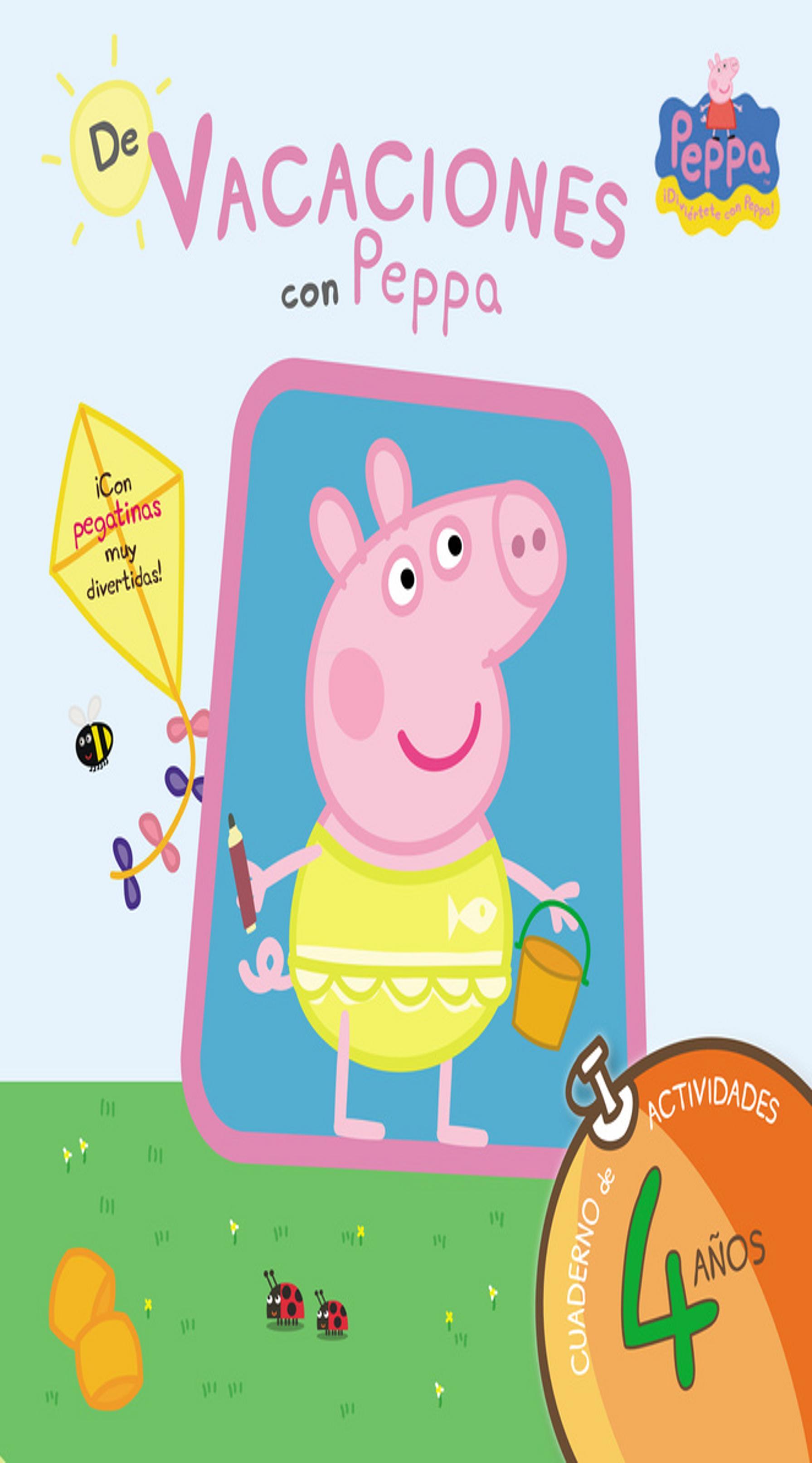 DE VACACIONES CON PEPPA PIG 4 Años