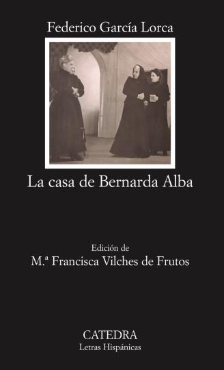CASA DE BERNARDA ALBA , LA