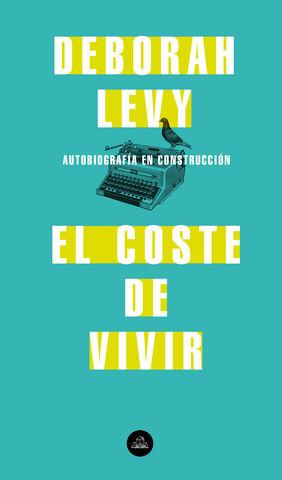 COSTE DE VIVIR, EL  Autobiografía en construcción