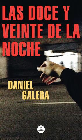 DOCE Y VEINTE DE LA NOCHE, LAS