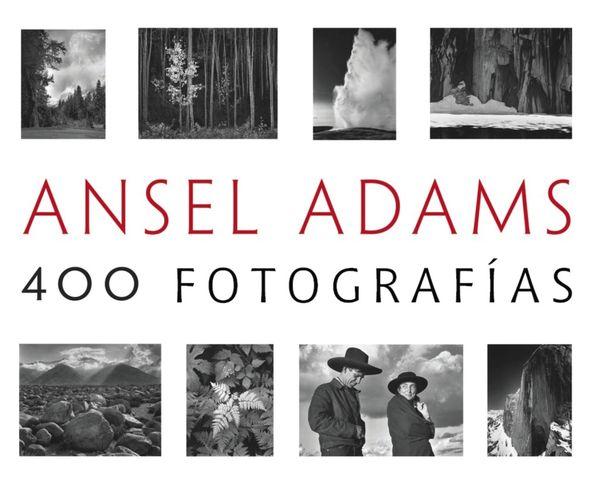 ANSEL ADAMS 400 FOTOGRAFIAS