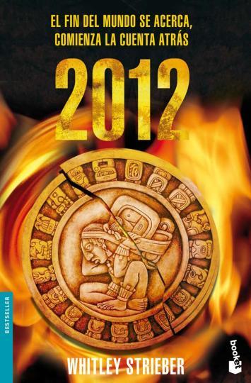 2012 - EL FIN DEL MUNDO SE ACERCA ...