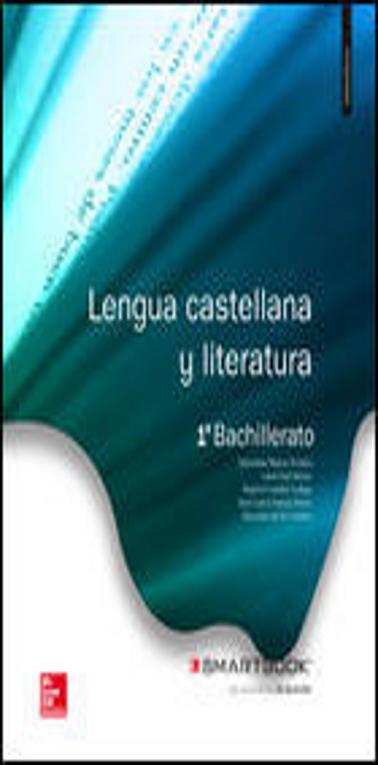LENGUA Y LITERATURA 1º BACH SB + SMART BOOK ED. 2015