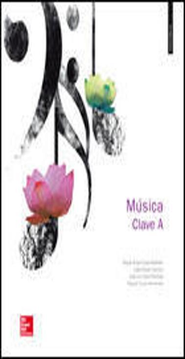 MÚSICA CLAVE A + CD Ed. 2015