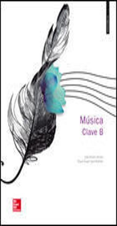 MÚSICA CLAVE B + CD 3º ESO ED. 2015