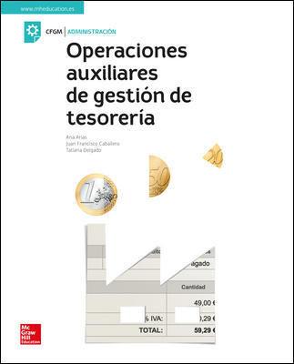 OPERACIONES AUXILIARES DE GESTIÓN DE TESORERÍA - Grado Medio Administr