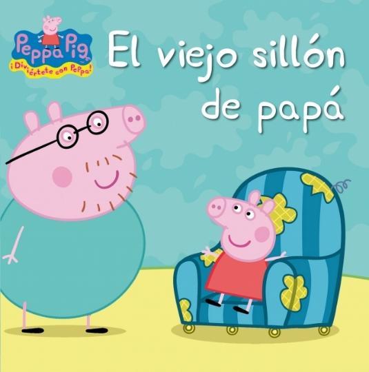 VIEJO SILLÓN DE PAPÁ, EL - Peppa Pig
