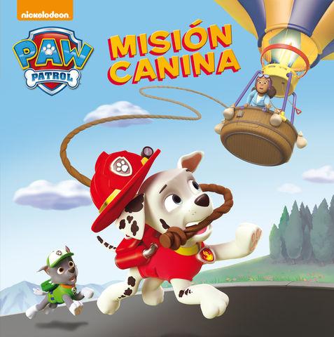 PATRULLA CANINA mision canina