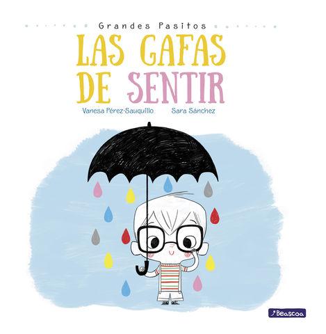 GAFAS DE SENTIR GRANDES PASITOS ALBUM ILUSTRADO,LA