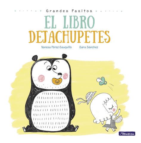 LIBRO DEJACHUPETES GRANDES PASITOS ALBUM ILUSTRADO