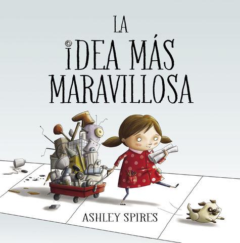 IDEA MAS MARAVILLOSA, LA
