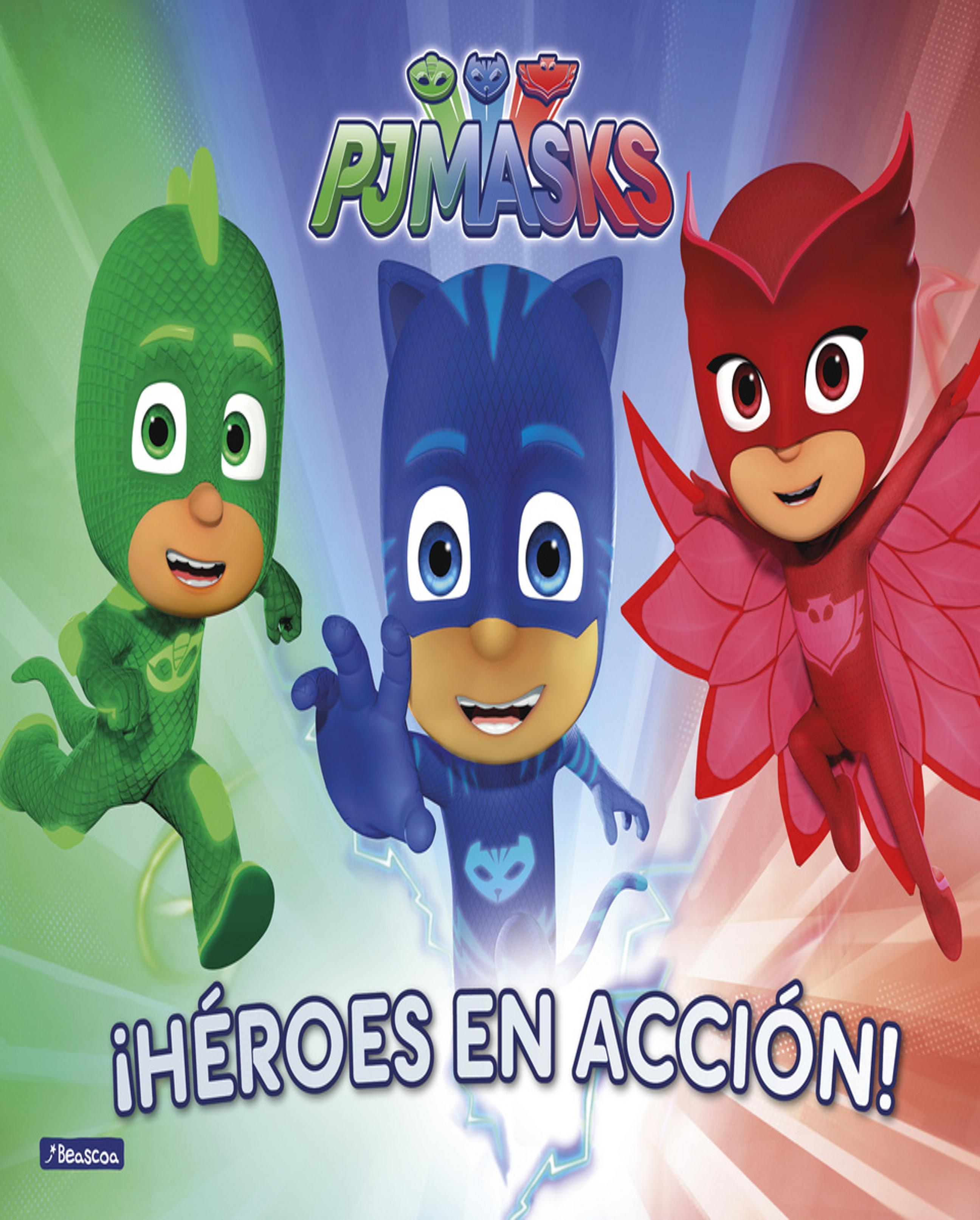HEROES EN ACCIÓN PJMASKS