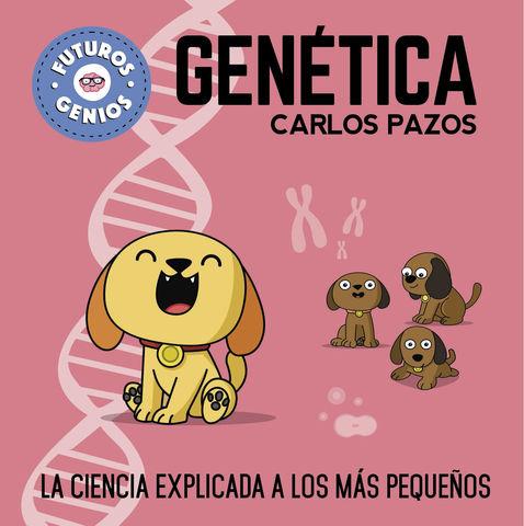 FUTUROS GENIOS 2. GENETICA