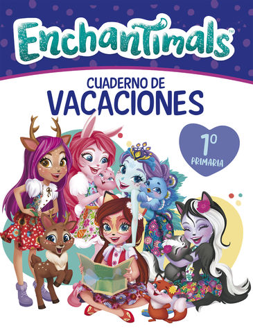 CUADERNO VACACIONES ENCHANTIMALS 6 AÑOS (ENCHANTIM