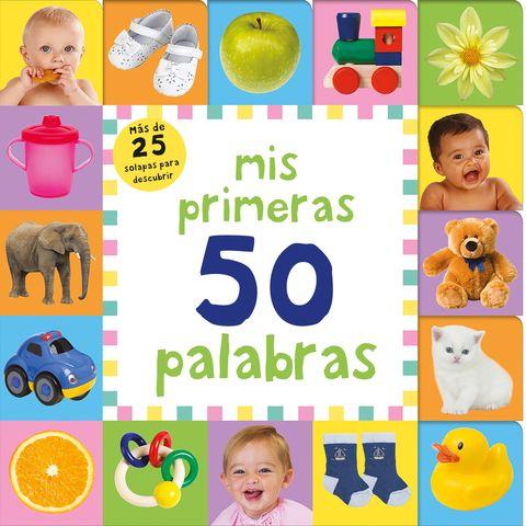 MIS PRIMERAS 50 PALABRAS (CON SOLAPAS)