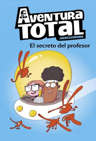 EL AVENTURA TOTAL nº 1 el secreto del profesor