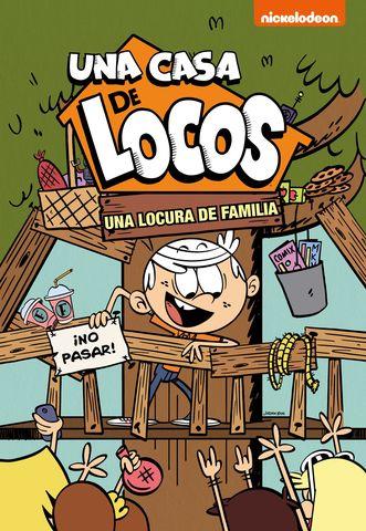 UNA CASA DE LOCOS UNA LOCURA DE FAMILIA