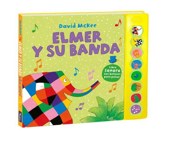 ELMER Y SU BANDA (libro de sonido)