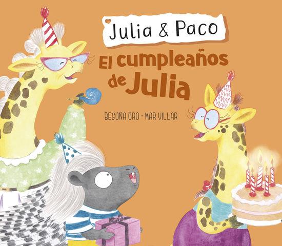 JULIA & PACO. CUMPLEAÑOS DE JULIA, EL