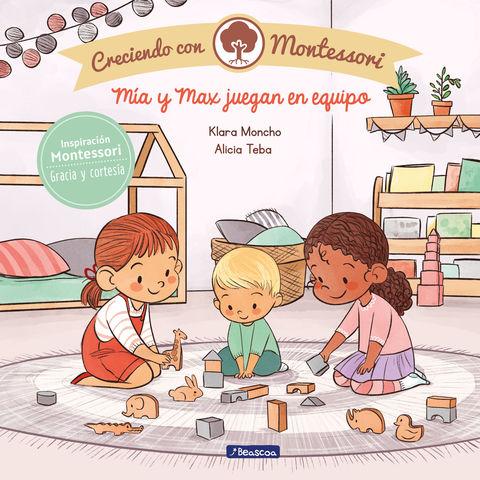 MIA Y MAX JUEGAN EN EQUIPO creciendo con montessori