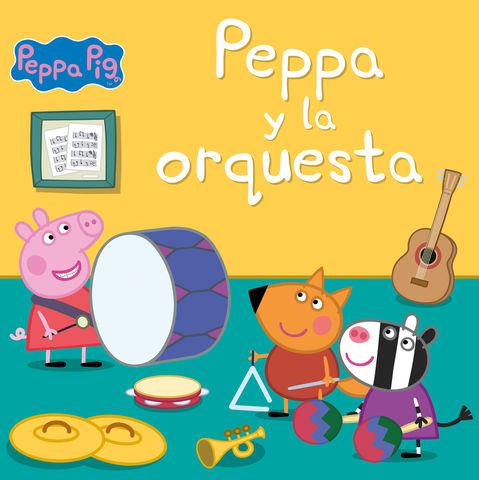 PEPPA PIG. PEPPA Y LA ORQUESTA
