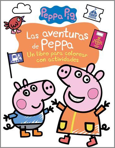 PEPPA PIG (COLOREAR). AVENTURAS DE PEPPA