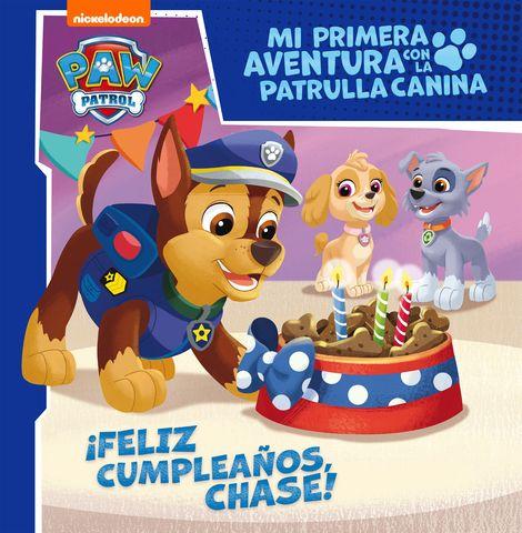 PATRULLA CANINA ! feliz cumpleaños chase ¡