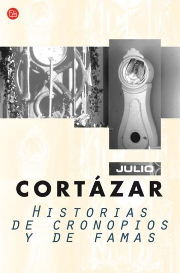 HISTORIAS DE CRONOPIOS Y DE FAMAS - PDL - FG