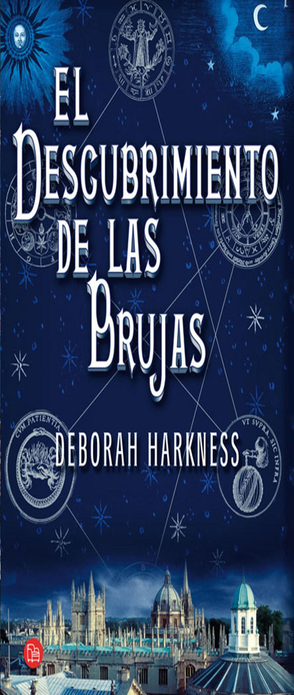 DESCUBRIMIENTO DE LAS BRUJAS, EL Vol. 1