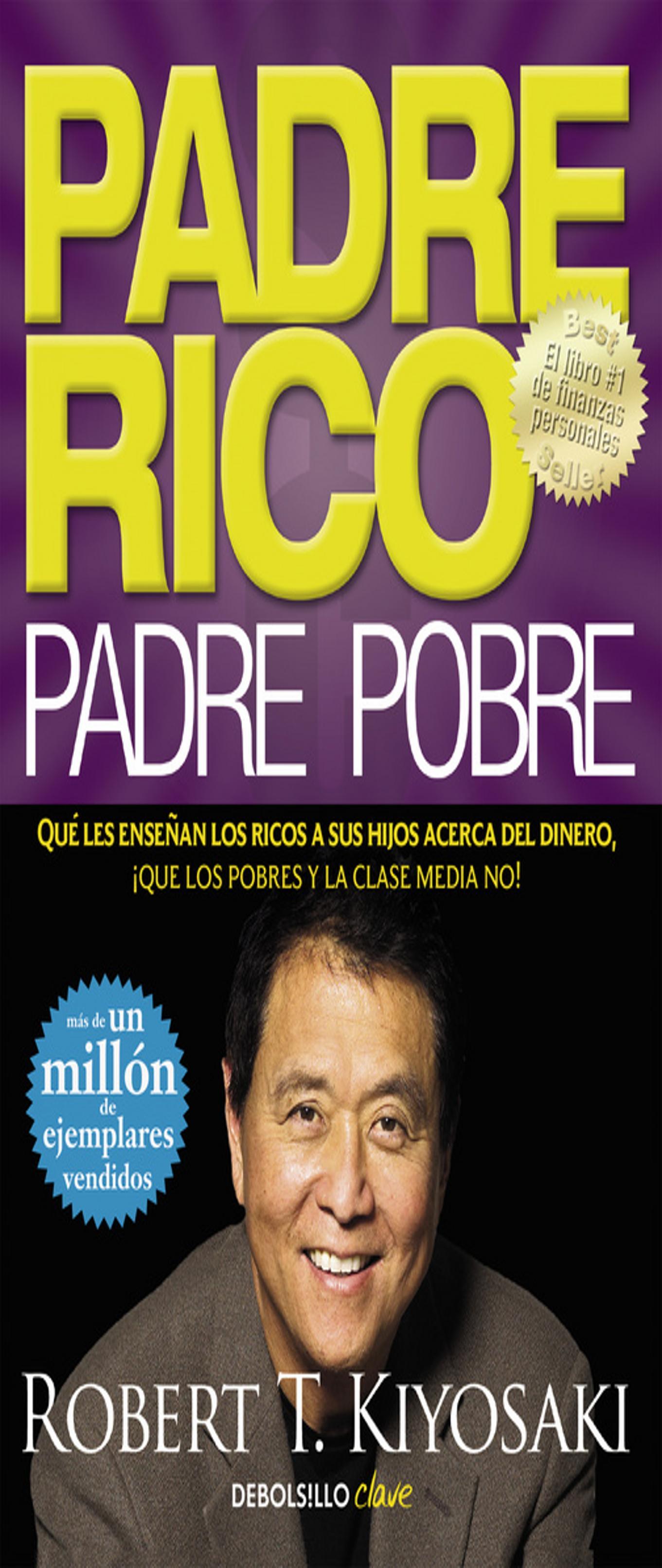 PADRE RICO , PADRE POBRE Ed. Bolsillo