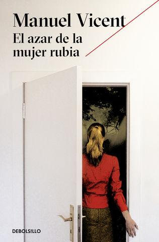 AZAR DE LA MUJER RUBIA, El