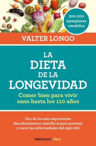 DIETA DE LA LONGEVIDAD, LA