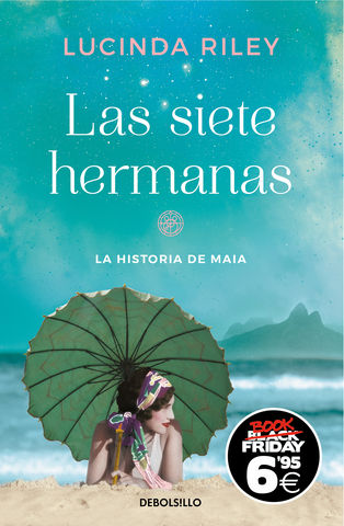 LAS SIETE HERMANAS (LAS SIETE HERMANAS 1): LA HISTORIA DE