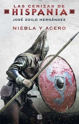NIEBLA Y ACERO LAS CENIZAS DE HISPANIA II