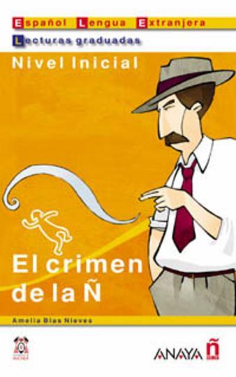 CRIMEN DE LA Ñ , EL - Nivel Inicial