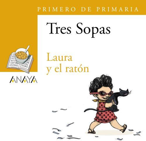 LAURA Y EL RATON - Tres sopas 1º prim