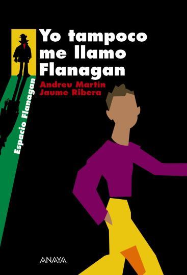 YO TAMPOCO ME LLAMO FLANAGAN - Espacio Flanagan