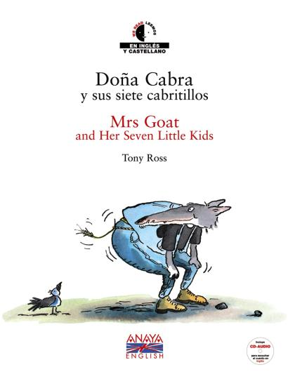 DOÑA CABRA Y SUS 7 CABRITILLOS - MRS GOAT AND HER 7 LITTLE KIDS +  CD