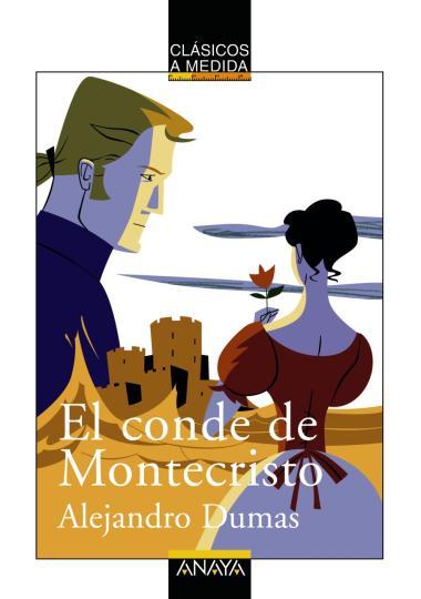 CONDE DE MONTECRISTO , EL - Clásicos a Medida