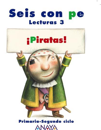 PIRATAS Lecturas 3 PRIM - Seis con pe