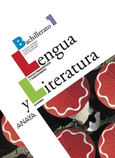 LENGUA Y LITERATURA CASTELLANA 1º BACH Canarias