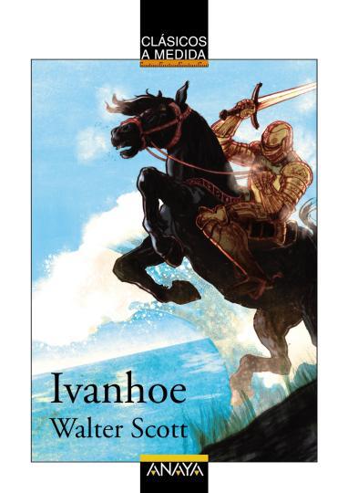 IVANHOE - Clásicos a Medida