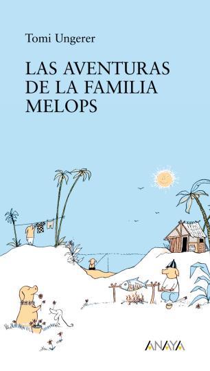 AVENTURAS DE LA FAMILIA MELOPS , LAS