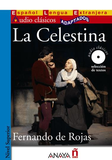 CELESTINA, LA + CD - Superior Clásicos Adaptados