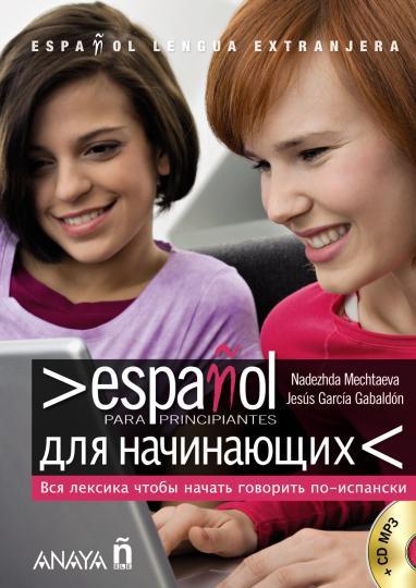 ESPAÑOL PARA PRINCIPIANTES + CD - Base en Ruso
